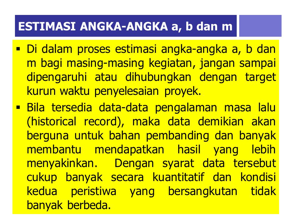 ESTIMASI ANGKA-ANGKA a, b dan m