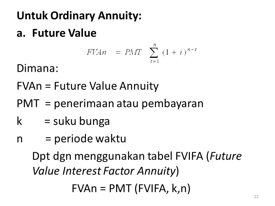 Untuk Ordinary Annuity: