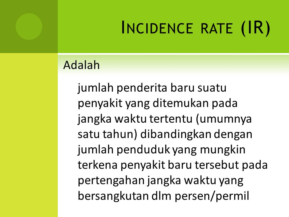 Incidence rate (IR)