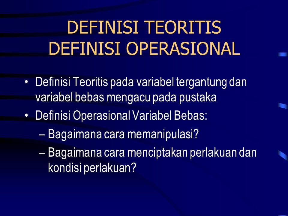 DEFINISI TEORITIS DEFINISI OPERASIONAL