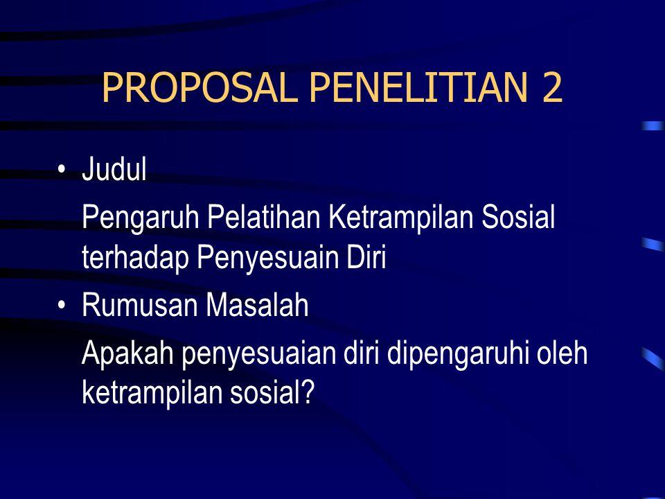 PROPOSAL PENELITIAN 2 Judul
