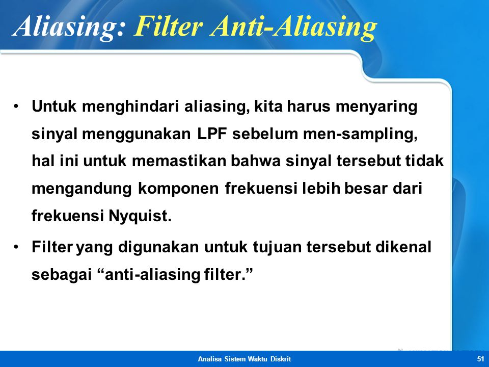 Aliasing: Filter Anti-Aliasing