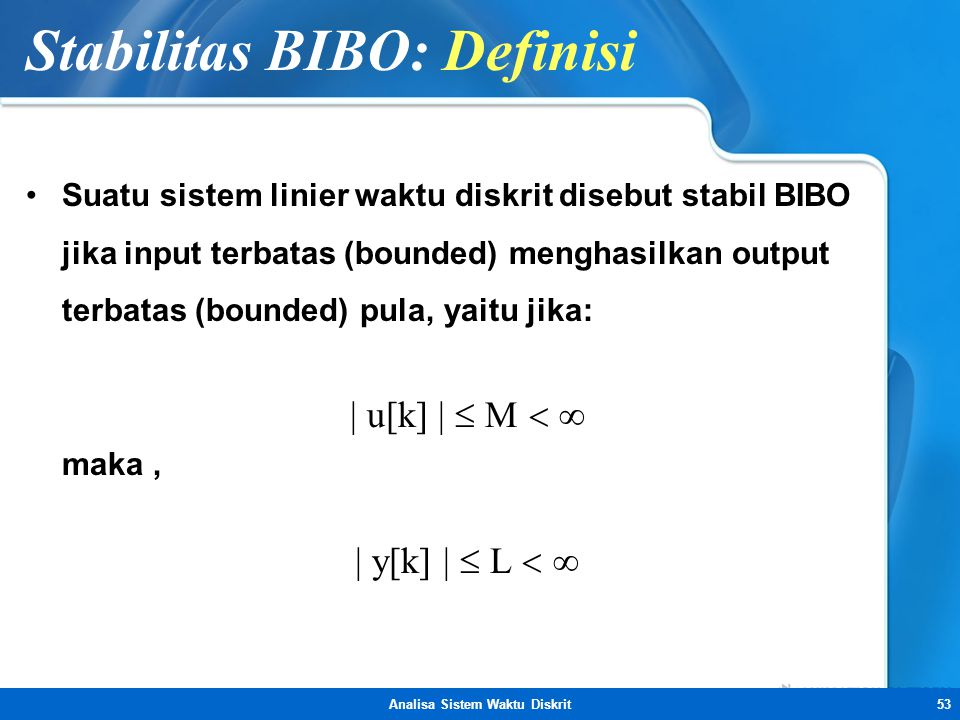 Stabilitas BIBO: Definisi