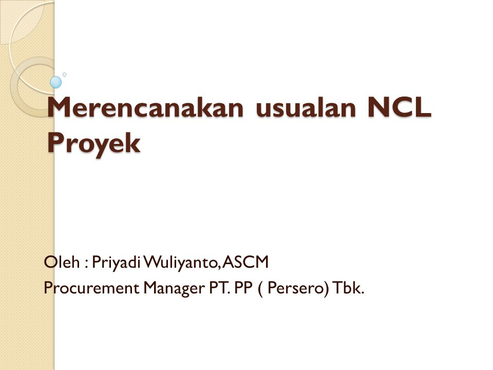 Merencanakan usualan NCL Proyek