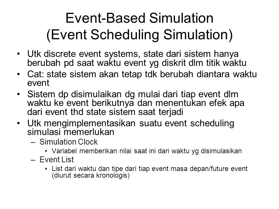 Event-Based Simulation (Event Scheduling Simulation)