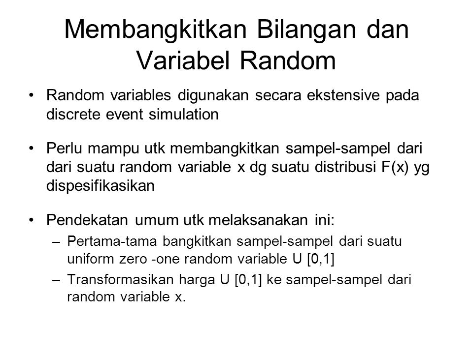 Membangkitkan Bilangan dan Variabel Random