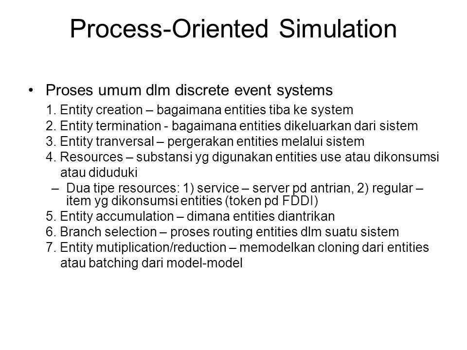 Process-Oriented Simulation