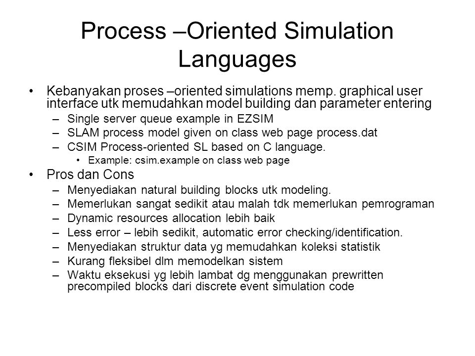 Process –Oriented Simulation Languages