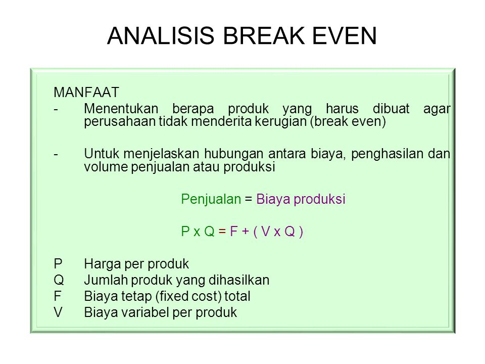 ANALISIS BREAK EVEN MANFAAT