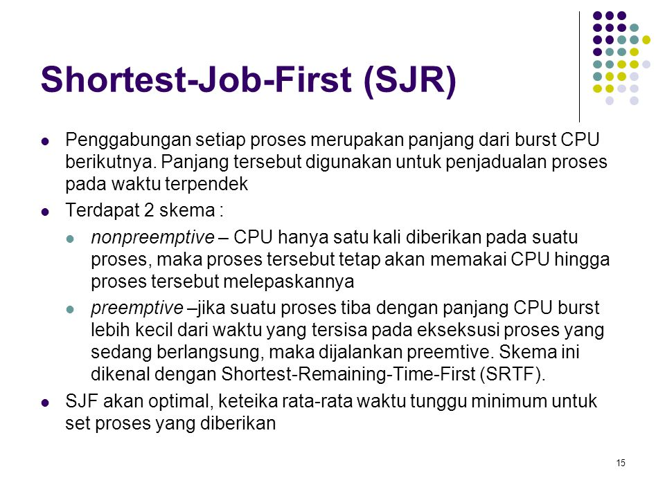 Shortest-Job-First (SJR)