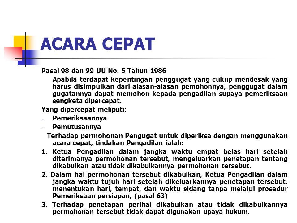 ACARA CEPAT Pasal 98 dan 99 UU No. 5 Tahun 1986