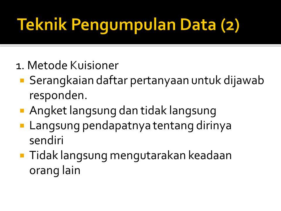 Teknik Pengumpulan Data (2)