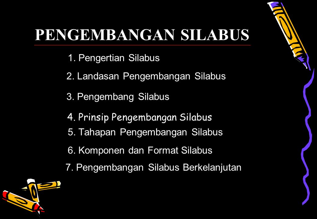 PENGEMBANGAN SILABUS 1. Pengertian Silabus