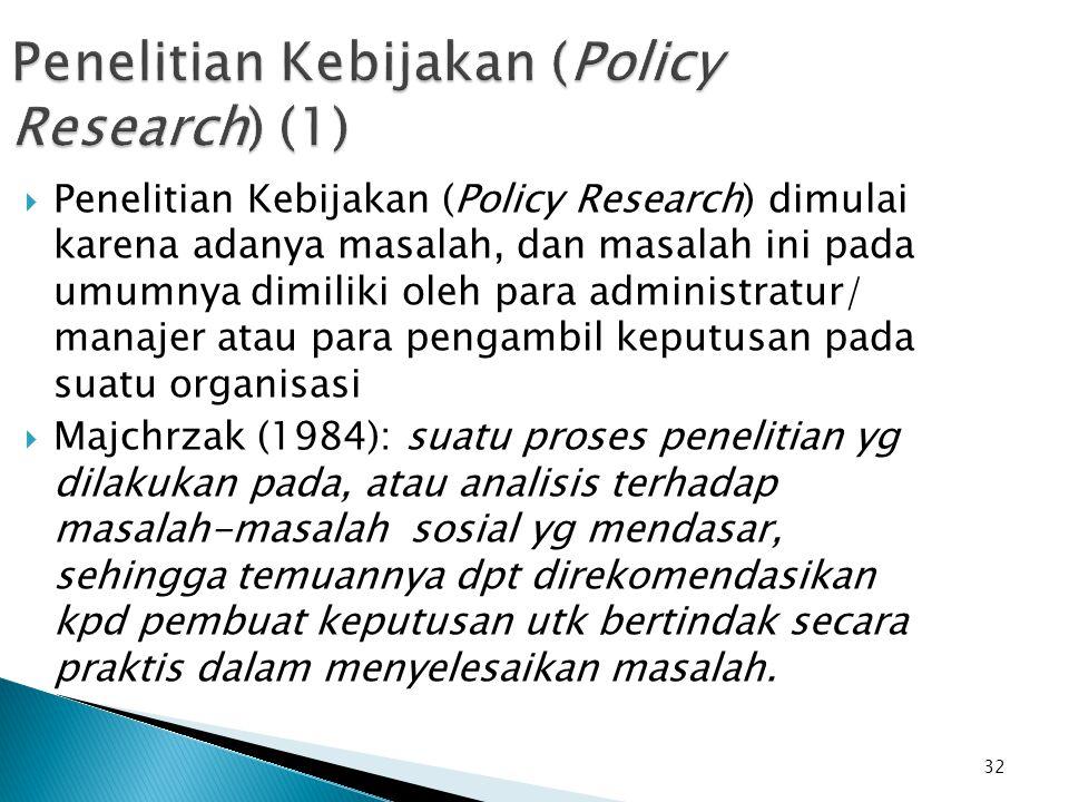 Penelitian Kebijakan (Policy Research) (1)