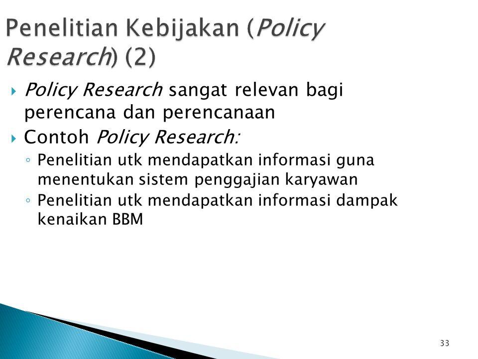 Penelitian Kebijakan (Policy Research) (2)