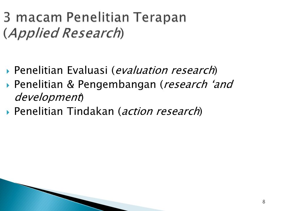 3 macam Penelitian Terapan (Applied Research)