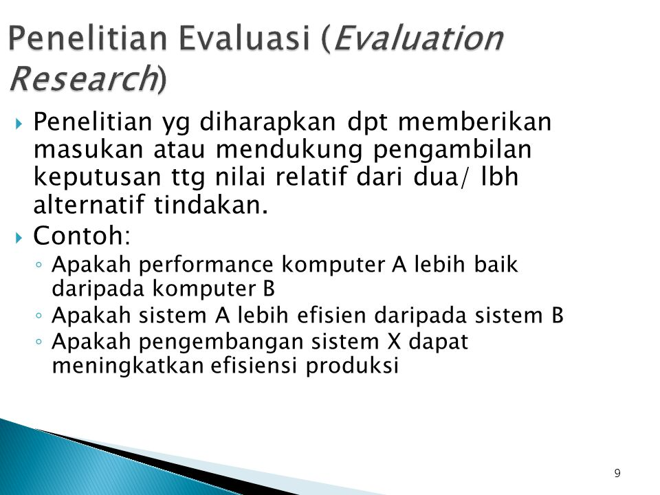 Penelitian Evaluasi (Evaluation Research)