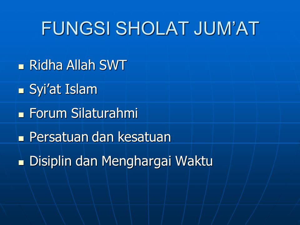 FUNGSI SHOLAT JUM'AT Ridha Allah SWT Syi'at Islam Forum Silaturahmi