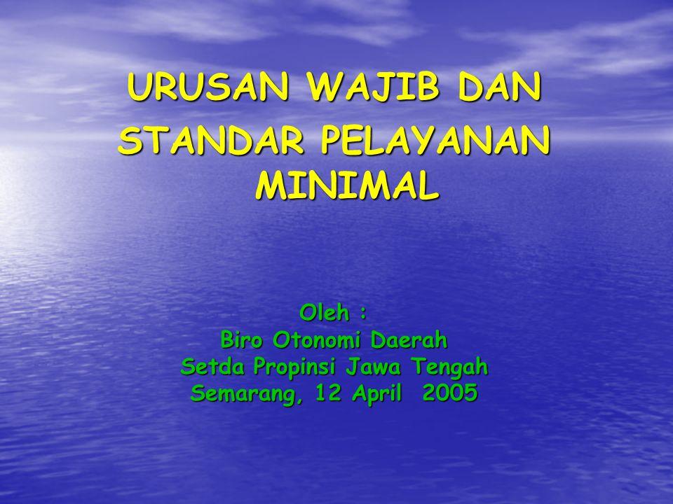 STANDAR PELAYANAN MINIMAL Setda Propinsi Jawa Tengah