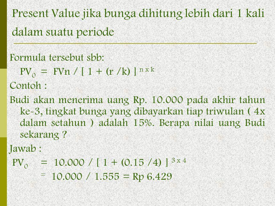 Present Value jika bunga dihitung lebih dari 1 kali dalam suatu periode