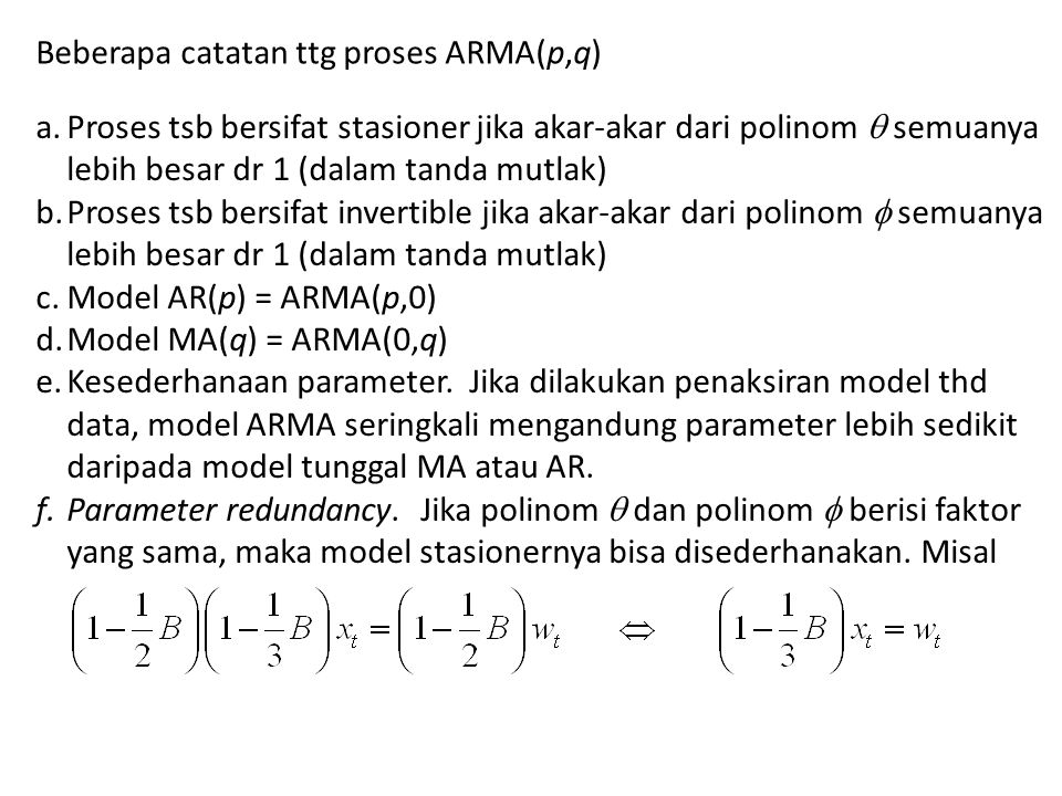 Beberapa catatan ttg proses ARMA(p,q)
