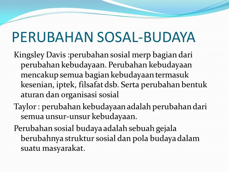 PERUBAHAN SOSAL-BUDAYA