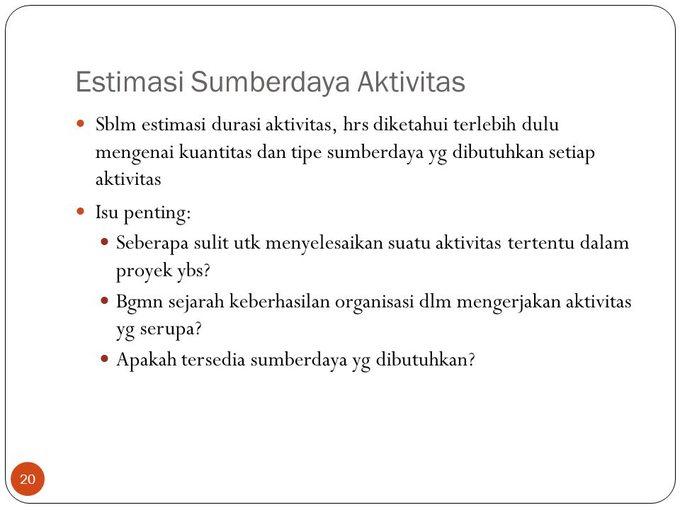 Estimasi Sumberdaya Aktivitas
