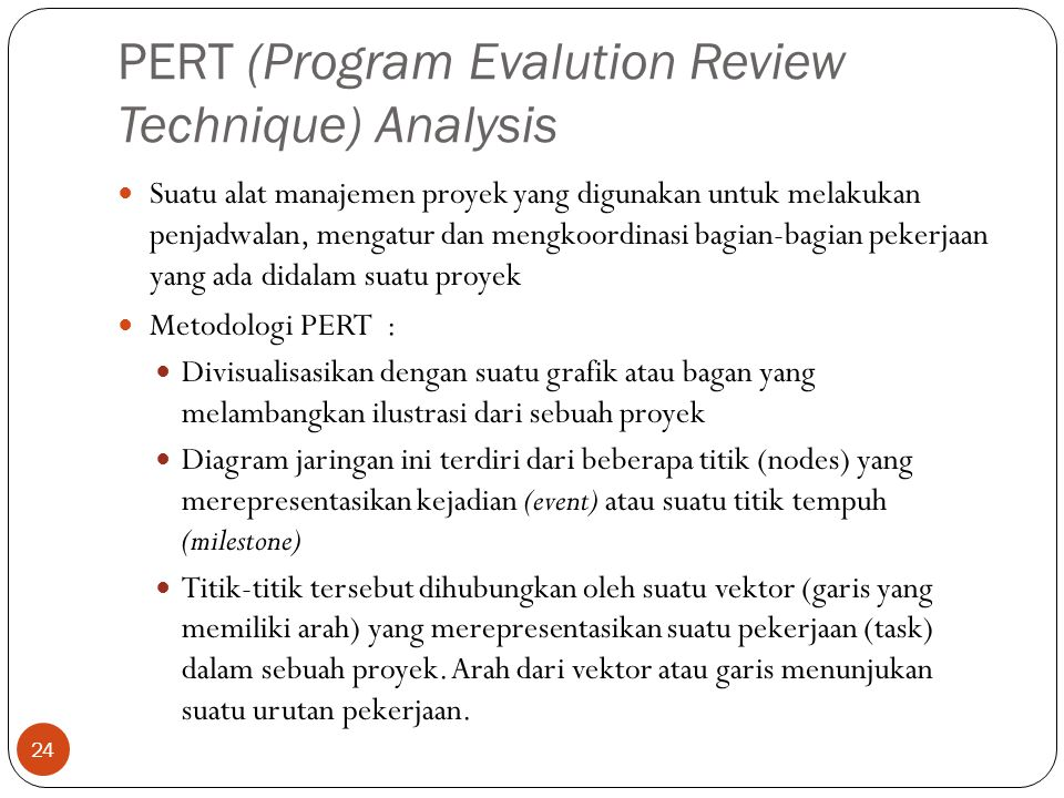 PERT (Program Evalution Review Technique) Analysis