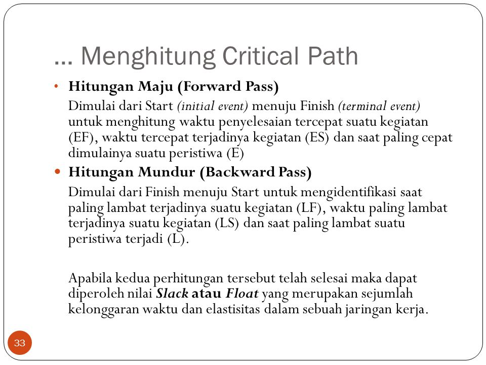 … Menghitung Critical Path