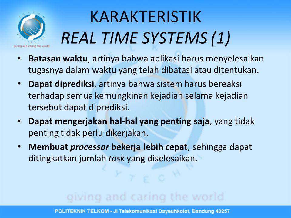 KARAKTERISTIK REAL TIME SYSTEMS (1)
