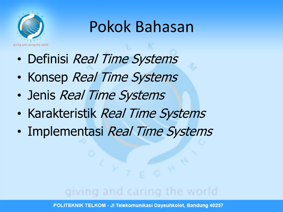 Pokok Bahasan Definisi Real Time Systems Konsep Real Time Systems