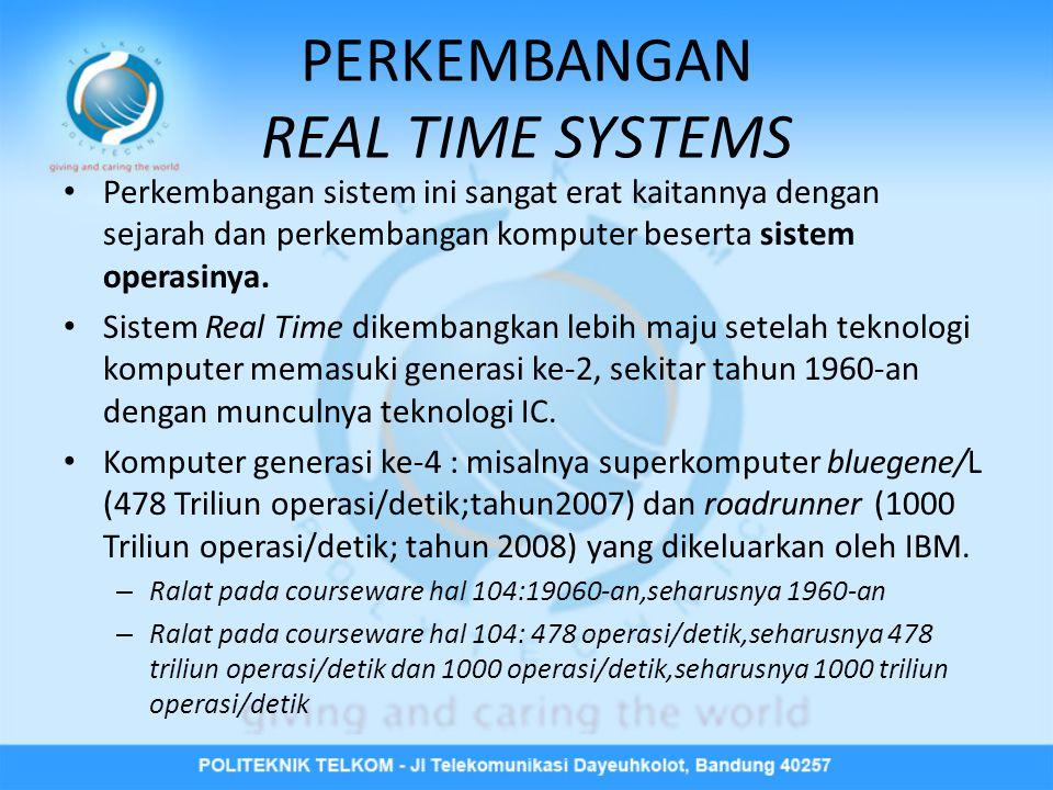 PERKEMBANGAN REAL TIME SYSTEMS