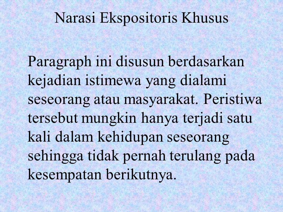 Narasi Ekspositoris Khusus