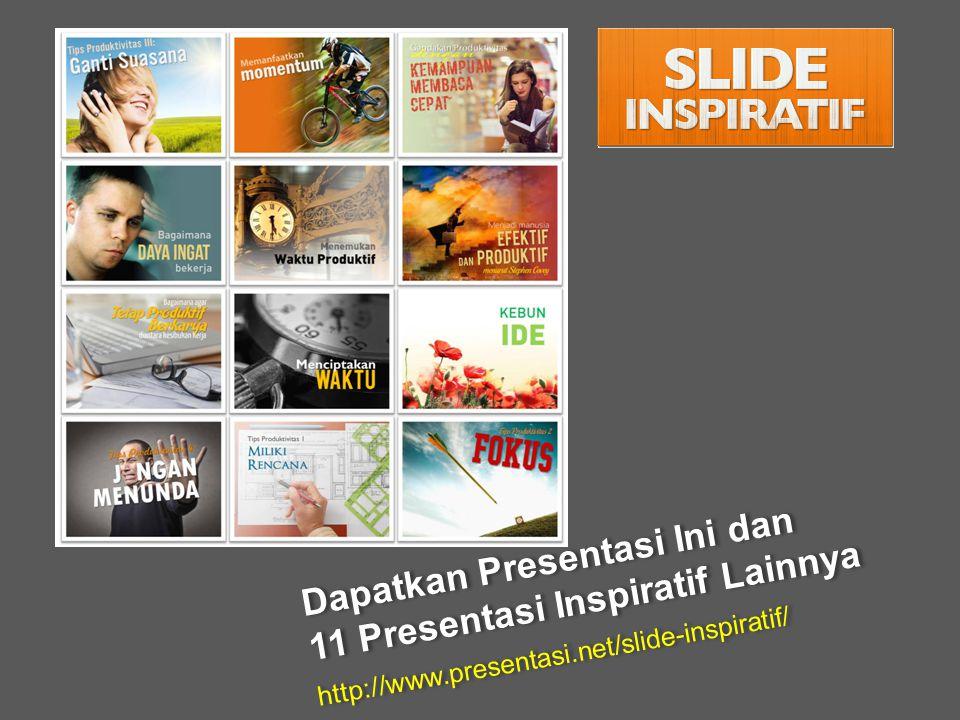 Dapatkan Presentasi Ini dan 11 Presentasi Inspiratif Lainnya