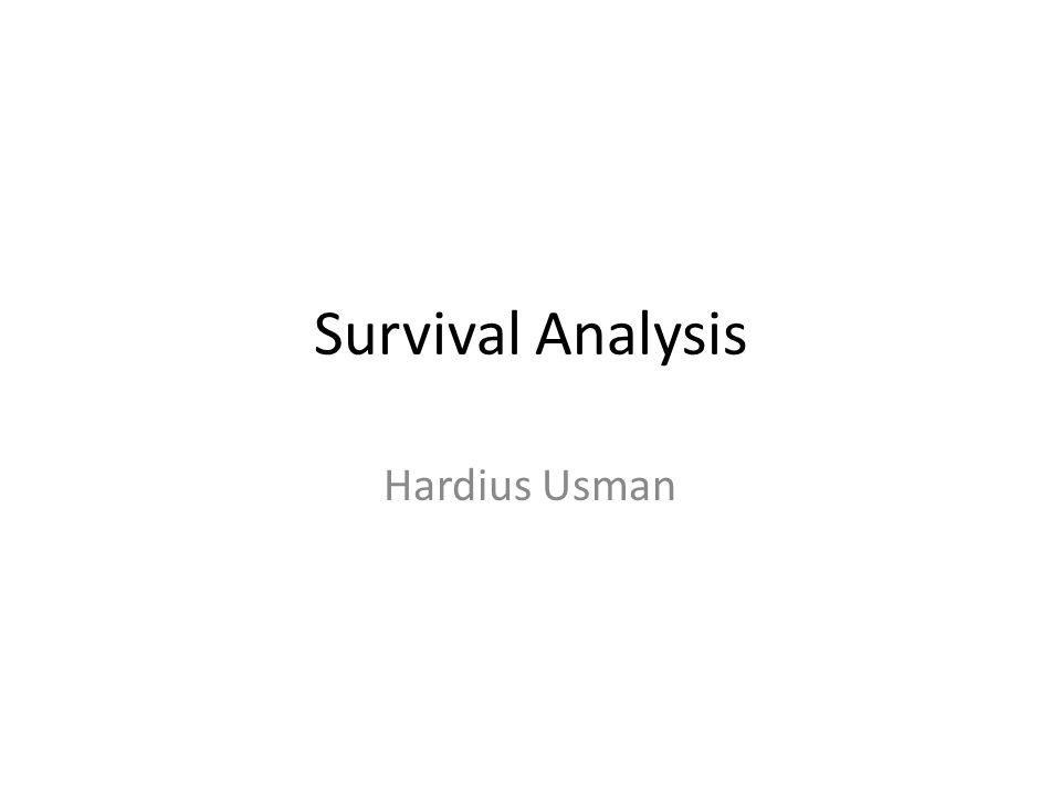 Survival Analysis Hardius Usman