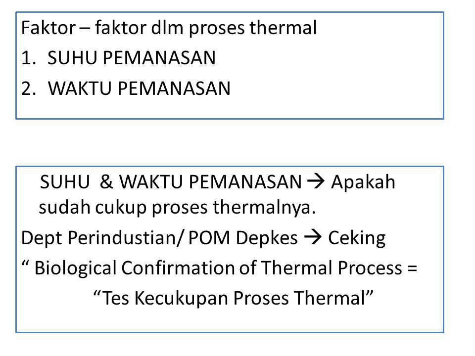 Faktor – faktor dlm proses thermal