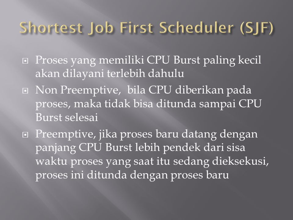 Shortest Job First Scheduler (SJF)