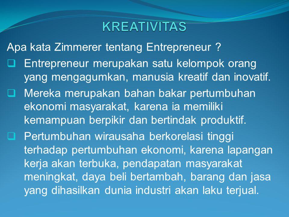 KREATIVITAS Apa kata Zimmerer tentang Entrepreneur