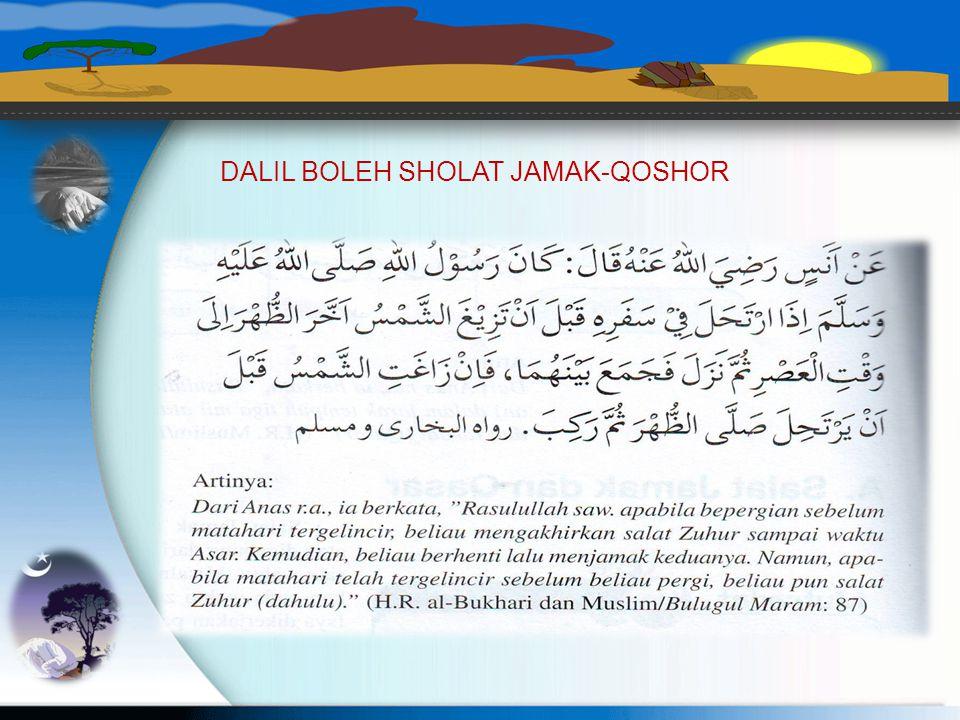 DALIL BOLEH SHOLAT JAMAK-QOSHOR
