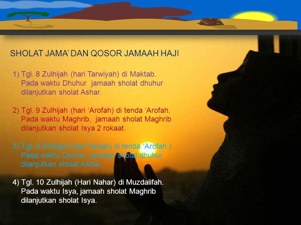 SHOLAT JAMA' DAN QOSOR JAMAAH HAJI