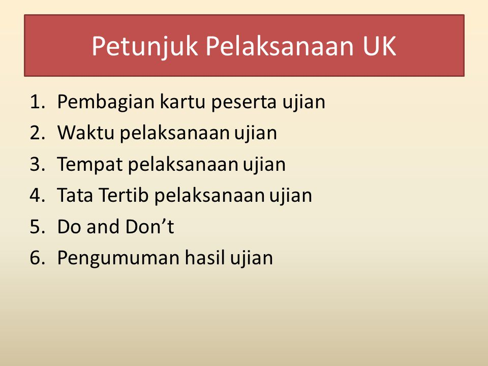 Petunjuk Pelaksanaan UK