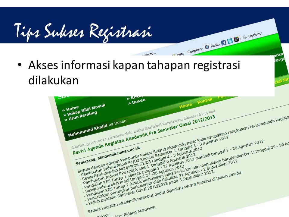 Tips Sukses Registrasi