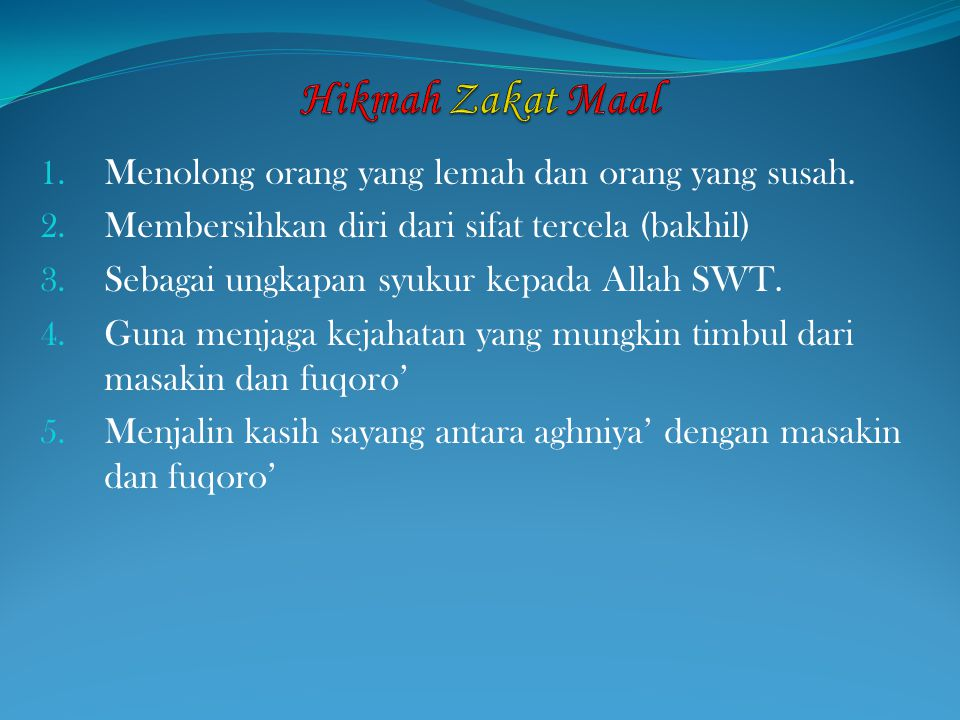 Hikmah Zakat Maal Menolong orang yang lemah dan orang yang susah.