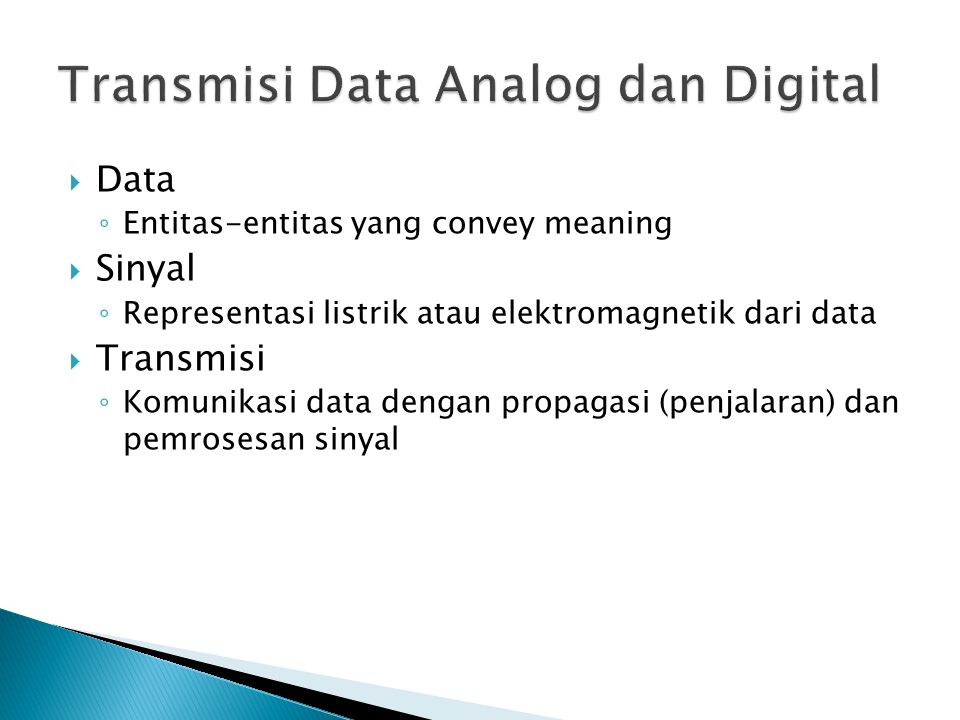 Transmisi Data Analog dan Digital