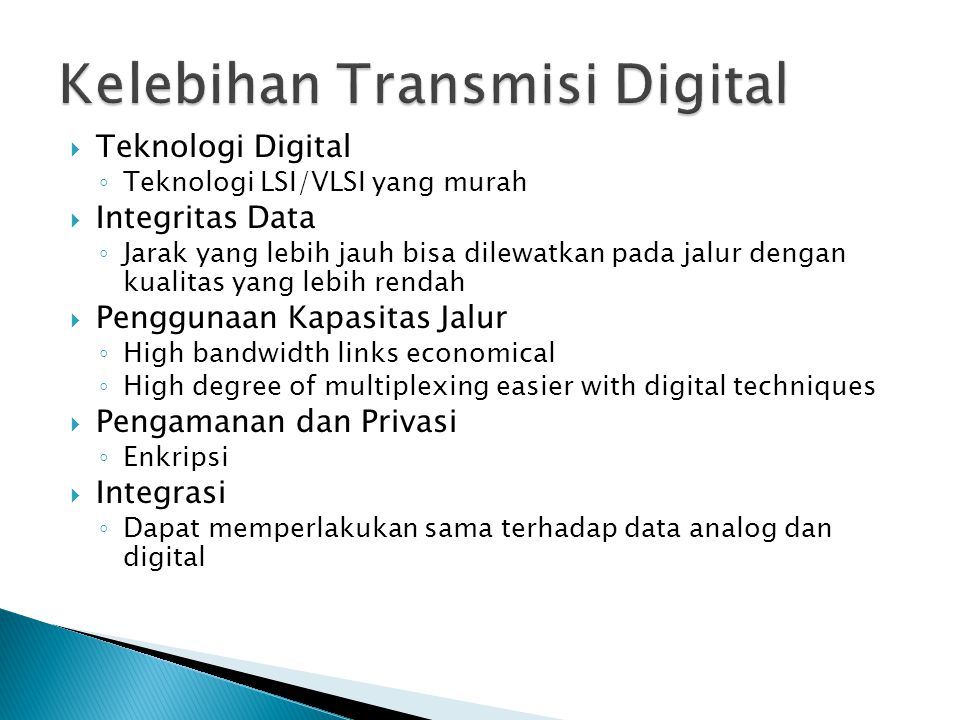 Kelebihan Transmisi Digital