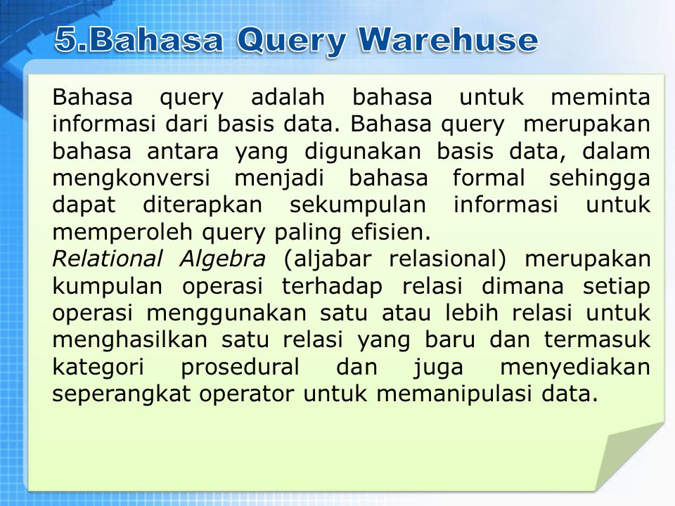 5.Bahasa Query Warehuse