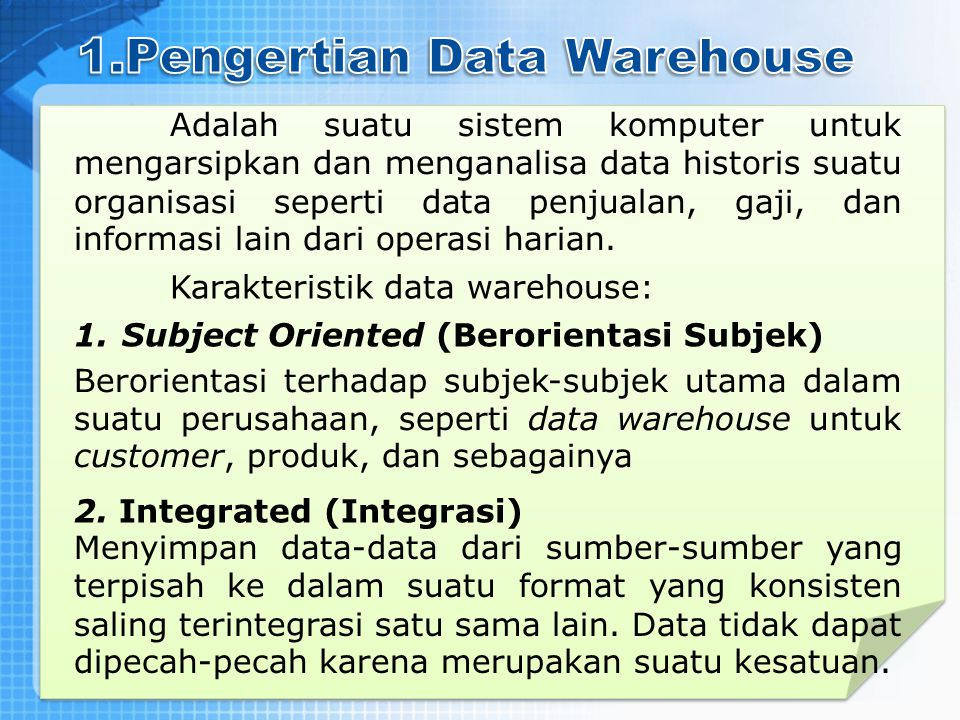 1.Pengertian Data Warehouse