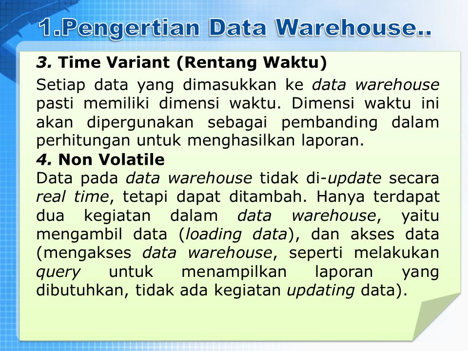 1.Pengertian Data Warehouse..