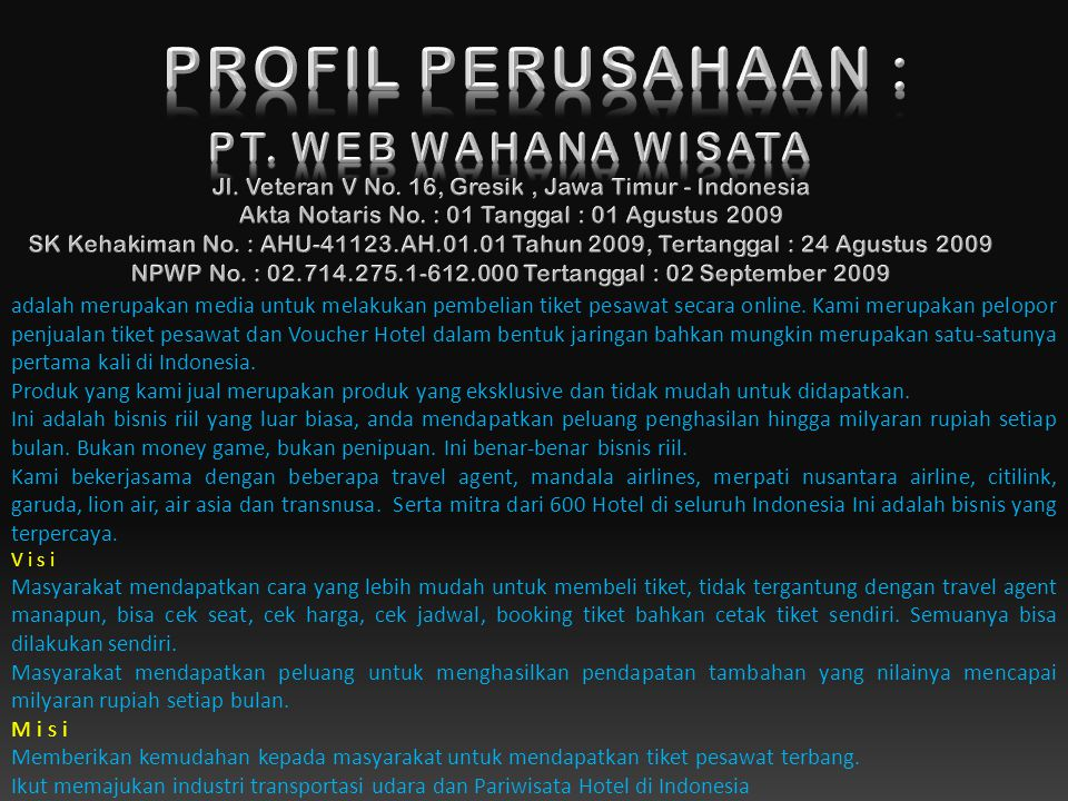 PROFIL PERUSAHAAN : PT. WEB WAHANA WISATA