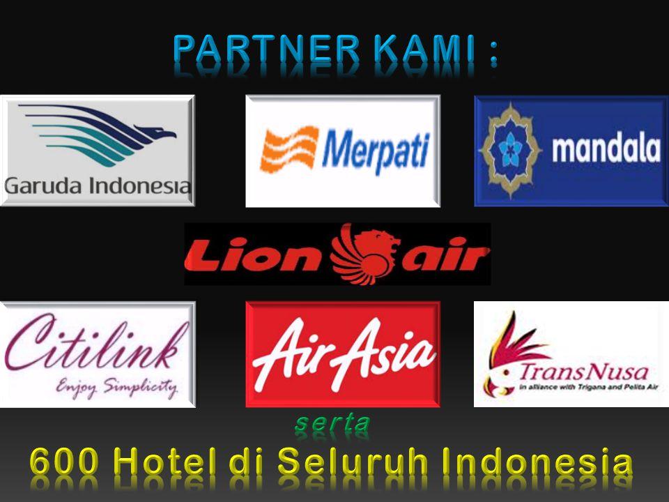 600 Hotel di Seluruh Indonesia
